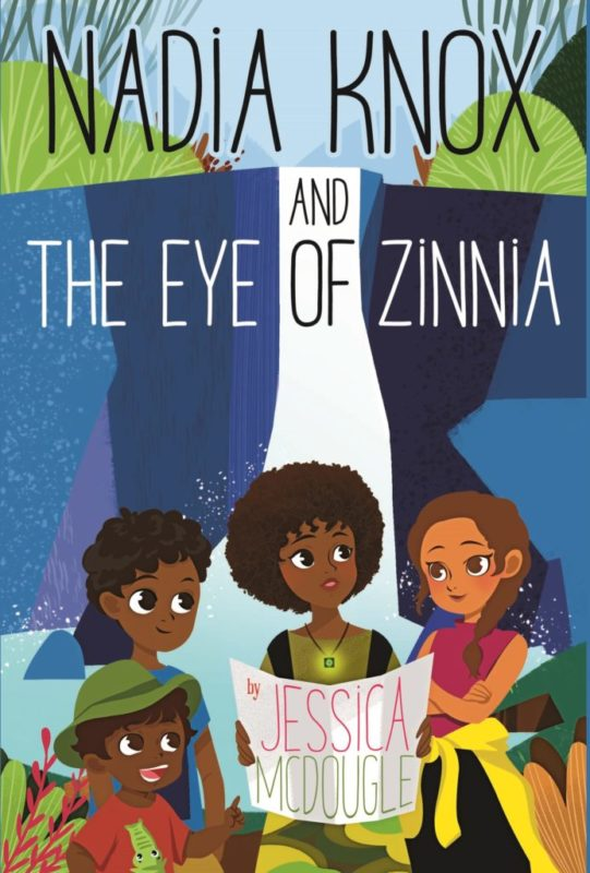 Nadia Knox and the Eye of Zinnia