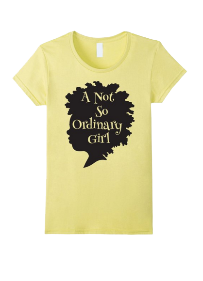 A Not So Ordinary Girl Tee